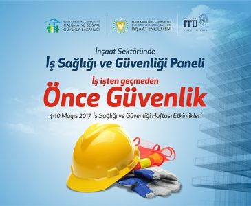 İnşaat Sektöründe İş Sağlığı ve Güvenliği Paneli Düzenlendi